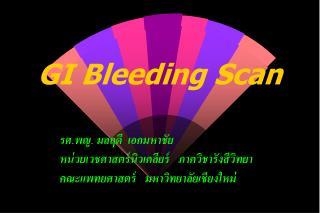 GI Bleeding Scan