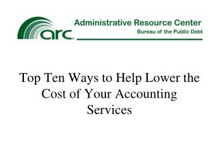 Top Ten Ways to Help Lower the Cost of Your Accounting Services