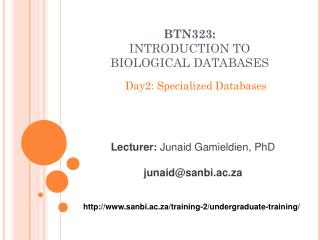 BTN323: INTRODUCTION TO BIOLOGICAL DATABASES