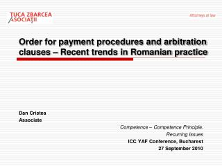 Order for payment procedures and arbitration clauses – Recent trends in Romanian practice