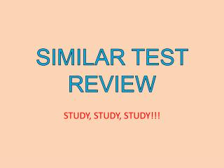 SIMILAR TEST REVIEW