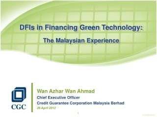 DFIs in Financing Green Technology: The Malaysian Experience