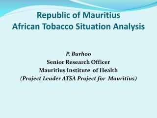 Republic of Mauritius African Tobacco Situation Analysis