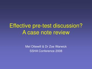 Effective pre-test discussion? A case note review