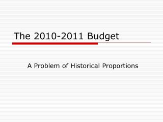 The 2010-2011 Budget