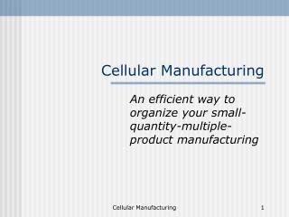 Cellular Manufacturing