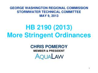 GEORGE WASHINGTON REGIONAL COMMISSION STORMWATER TECHNICAL COMMITTEE  MAY 9, 2013
