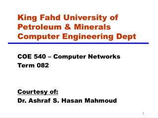 King Fahd University of Petroleum & Minerals Computer Engineering Dept