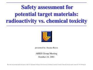 Safety assessment for  potential target materials:  radioactivity vs. chemical toxicity
