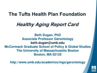 The Tufts Health Plan Foundation Healthy Aging Report Card