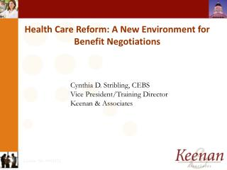 Health Care Reform: A New Environment for Benefit Negotiations