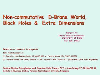 Non-commutative   D-Brane  World,      Black  Holes  &   Extra  Dimensions