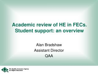 Academic review of HE in FECs.    Student support: an overview