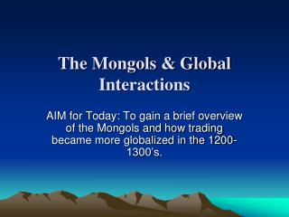 The Mongols & Global Interactions
