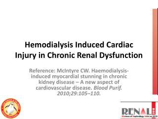 Hemodialysis Induced Cardiac Injury in Chronic Renal Dysfunction
