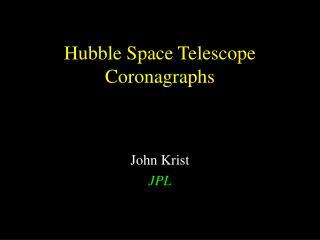 Hubble Space Telescope Coronagraphs