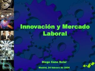Innovaci n y Mercado Laboral