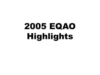 2005 EQAO Highlights