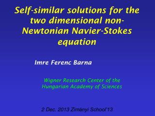 Self-similar solutions for the two dimensional non-Newtonian Navier-Stokes equation