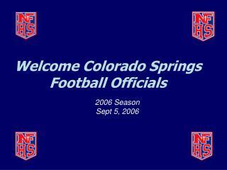 Welcome Colorado Springs Football Officials