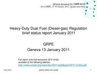 Heavy-Duty Dual Fuel (Diesel-gas) Regulation  brief status report January 2011