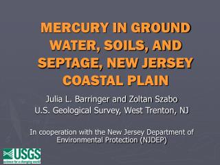 MERCURY IN GROUND WATER, SOILS, AND SEPTAGE, NEW JERSEY COASTAL PLAIN