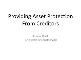 Providing Asset Protection From Creditors