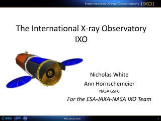 The International X-ray Observatory  IXO