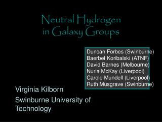 Neutral Hydrogen  in Galaxy Groups