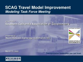 SCAG Travel Model Improvement