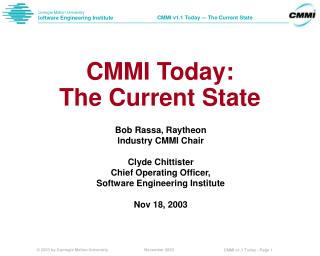 CMMI Today:  The Current State