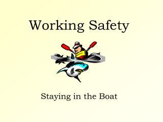 Working Safety