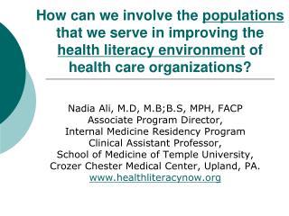Nadia Ali, M.D, M.B;B.S, MPH, FACP Associate Program Director,