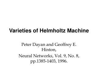 Varieties of Helmholtz Machine