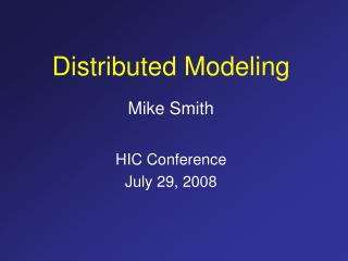 Distributed Modeling