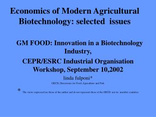 Economics of Modern Agricultural Biotechnology: selected  issues
