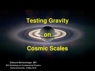 Testing Gravity on Cosmic Scales