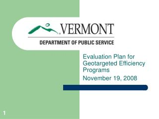 Evaluation Plan for Geotargeted Efficiency Programs November 19, 2008