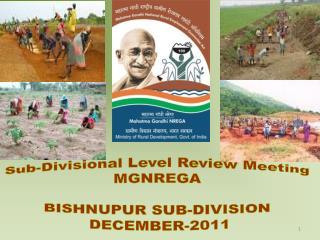 Sub-Divisional Level Review Meeting  MGNREGA  BISHNUPUR SUB-DIVISION  DECEMBER-2011