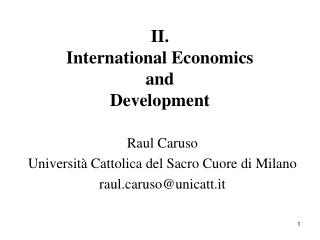 II. International Economics  and  Development