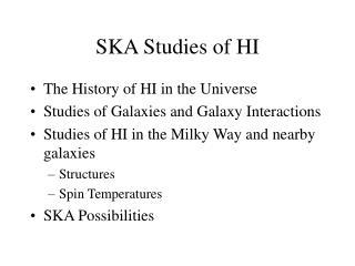 SKA Studies of HI