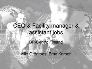 CEO & Facility manager & assistant jobs