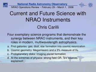 Current and Future Science with NRAO Instruments
