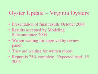 Oyster Update – Virginia Oysters