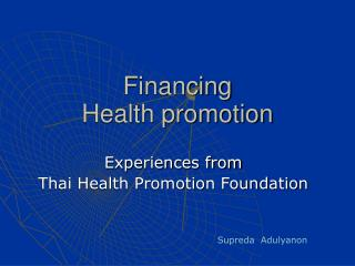 Financing   Health promotion