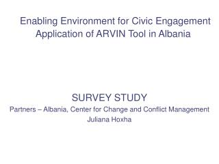 Enabling Environment for Civic Engagement  Application of ARVIN Tool in Albania