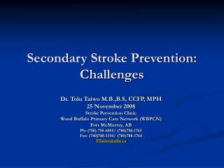 Secondary Stroke Prevention: Challenges