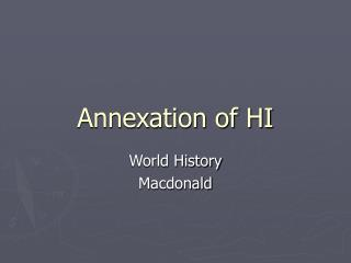 Annexation of HI
