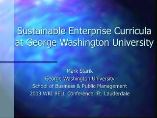 Sustainable Enterprise Curricula at George Washington University