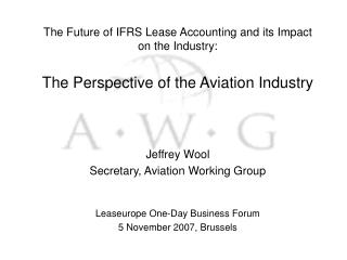 The Future of IFRS Lease Accounting and its Impact on the Industry: